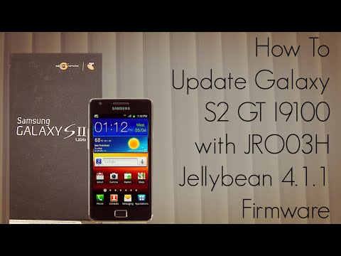 How to Update Galaxy S2 GT I9100 with JRO03H Jellybean 4.1.1 Firmware