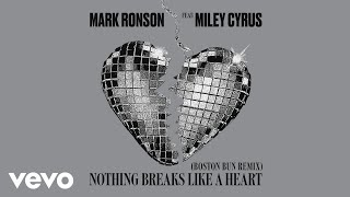 Mark Ronson Nothing Breaks Like A Heart Boston Bun Remix Audio Ft Miley Cyrus