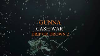 Gunna - Cash War [Official Audio]
