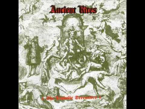 Ancient Rites - Crucifiction Justified (Roman Supremacy)