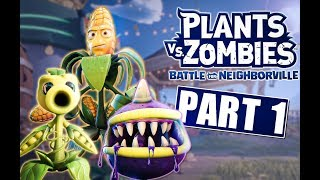 Plants vs. Zombies: Battle for Neighborville - Gameplay Part 1 - #SponsoredByEA