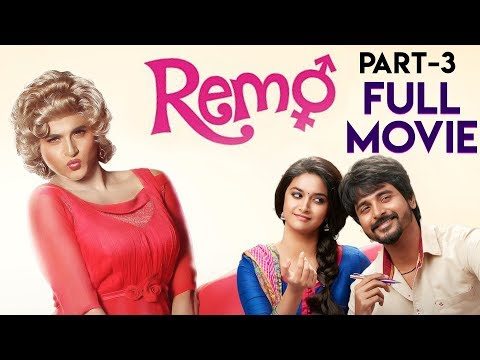 Remo Movie (Part 3) | Sivakarthikeyan | Keerthy Suresh | Anirudh Ravichander