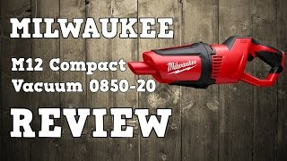 Milwaukee M12 Cordless Compact Vacuum 0850-20 Review