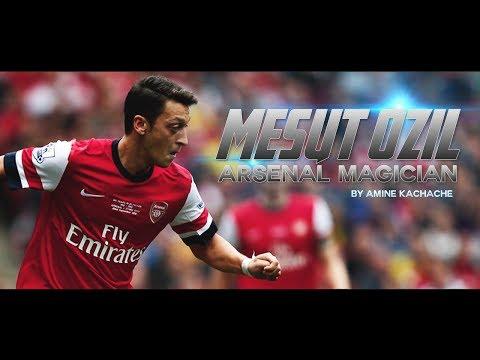Mesut Ozil - Arsenal's Magician - 2014 - All Goals & Skills & Assists - HD