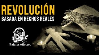 REVOLUCIÓN (HISTORIAS DE TERROR)