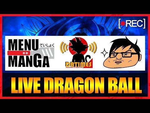 LIVE DRAGON BALL (Avec Le Chef Otaku et Gonzaroo)
