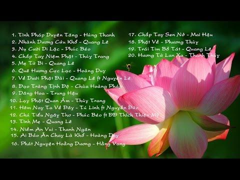 Tuyển Tập Các Ca Khúc Nhạc Phật Hay Nhất thumbnail