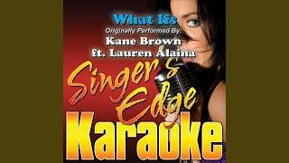 What Ifs Originally Performed By Kane Brown Lauren Alaina Instrumental