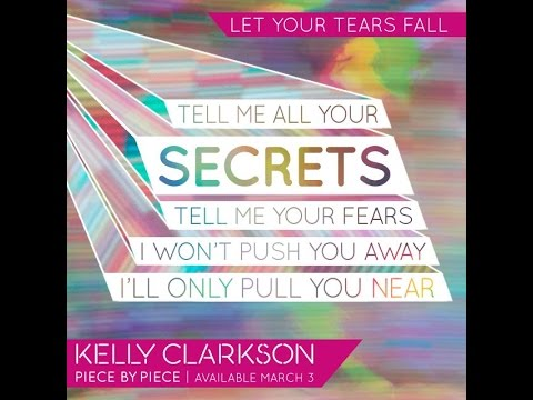 Kelly Clarkson - Let Your Tears Fall (Audio)