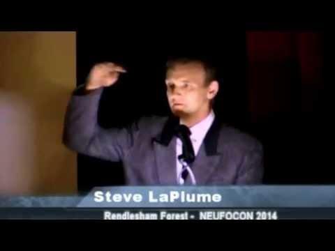 Rendlesham UFO Witness - Steve LaPlume 2014