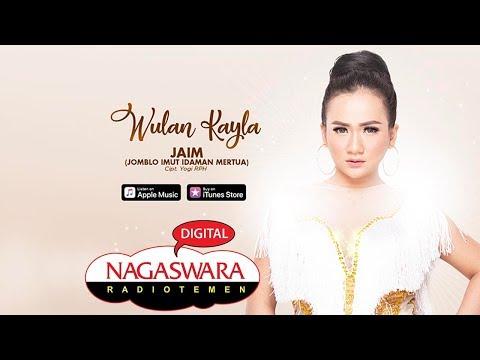 Download  Wulan Kayla - JAIM Jomblo Imut Idaman Mertua  Radio Release #NAGASWARA Gratis, download lagu terbaru
