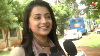 Boologam - Trisha: I'm like vinnaithandi varuvaya jessie in real life | Boologam Movie Shooting Spot