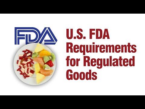 U.S. FDA Requirements for Regulated Goods