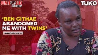 Ben Githae Abandoned Me With Twins| Tuko TV