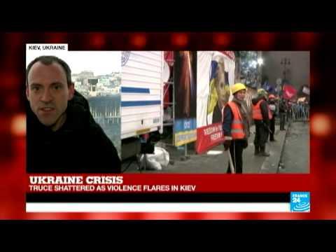 Ukraine: Truce shattered as violence flares in Kiev