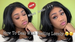 ADVICE |How To Deal With Loneliness!!!|AshaC