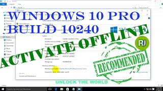 ACTIVATE WINDOWS 10 PRO RTM BUILD 10240 OFFLINE PERMANENTLY