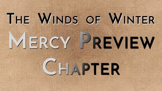 The Winds of Winter: Mercy Preview Chapter (spoilers)