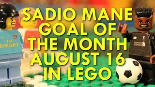 Sadio Mané - Goal of the Month in Lego -  August 16