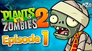 It's About Time!! - Plants vs. Zombies 2 Gameplay Walkthrough - Episode 1 - Ancient Egypt!