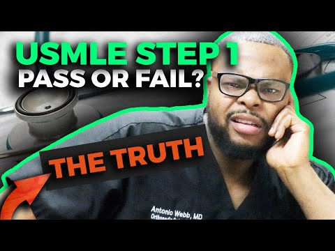 USMLE STEP 1: Pass or Fail? Here is the TRUTH...