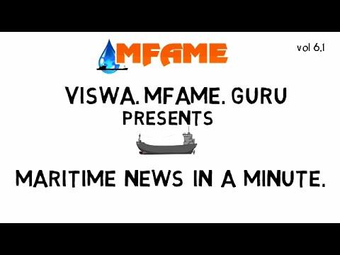 Maritime  News in a   Minute vol 6.1