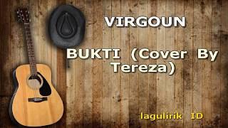 VIRGOUN - BUKTI Cover By Tereza Lirik
