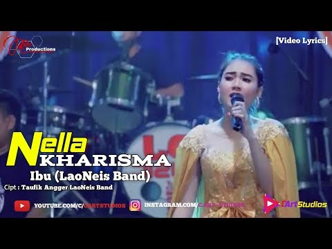 Download Nella Kharisma - Ibu LaoNeis Band  s Mp4 baru