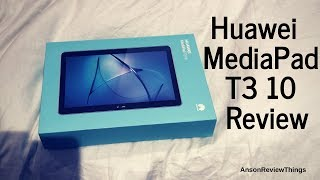 Huawei MediaPad T3 10 - Affordable Android Tablet