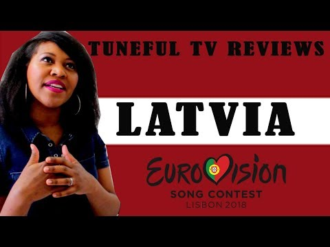 EUROVISION 2018 - LATVIA - Tuneful TV Reaction & Review