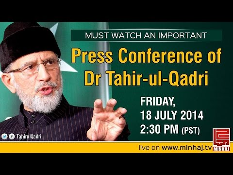 Dr. Tahir Ul Qadri's Press Conference - 18th July 2014 video