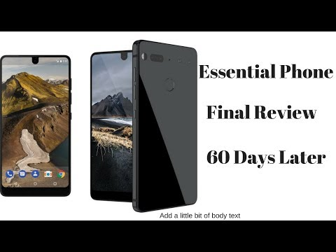 Essential Phone-Final Review 60 Days Later