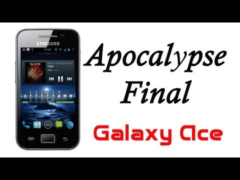 ROM Apocalypse Final para el Galaxy Ace