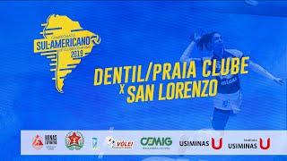 SulAmericano de Clubes Feminino DentilPraia Clube x San Lorenzo