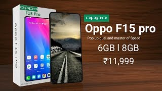 Oppo F15 Pro - 99% Bezel Less, 32MP Selfie Pop Up Camera, 10GB RAM, Spec, Price and launch Date !