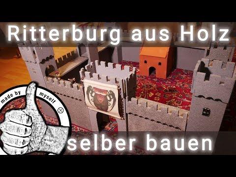 Ritterburg selber bauen (aus Holz), Anleitung und Bauplan!