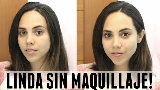 CÓMO VERTE LINDA SIN MAQUILLAJE EN 5 MINUTOS! | What The Chic