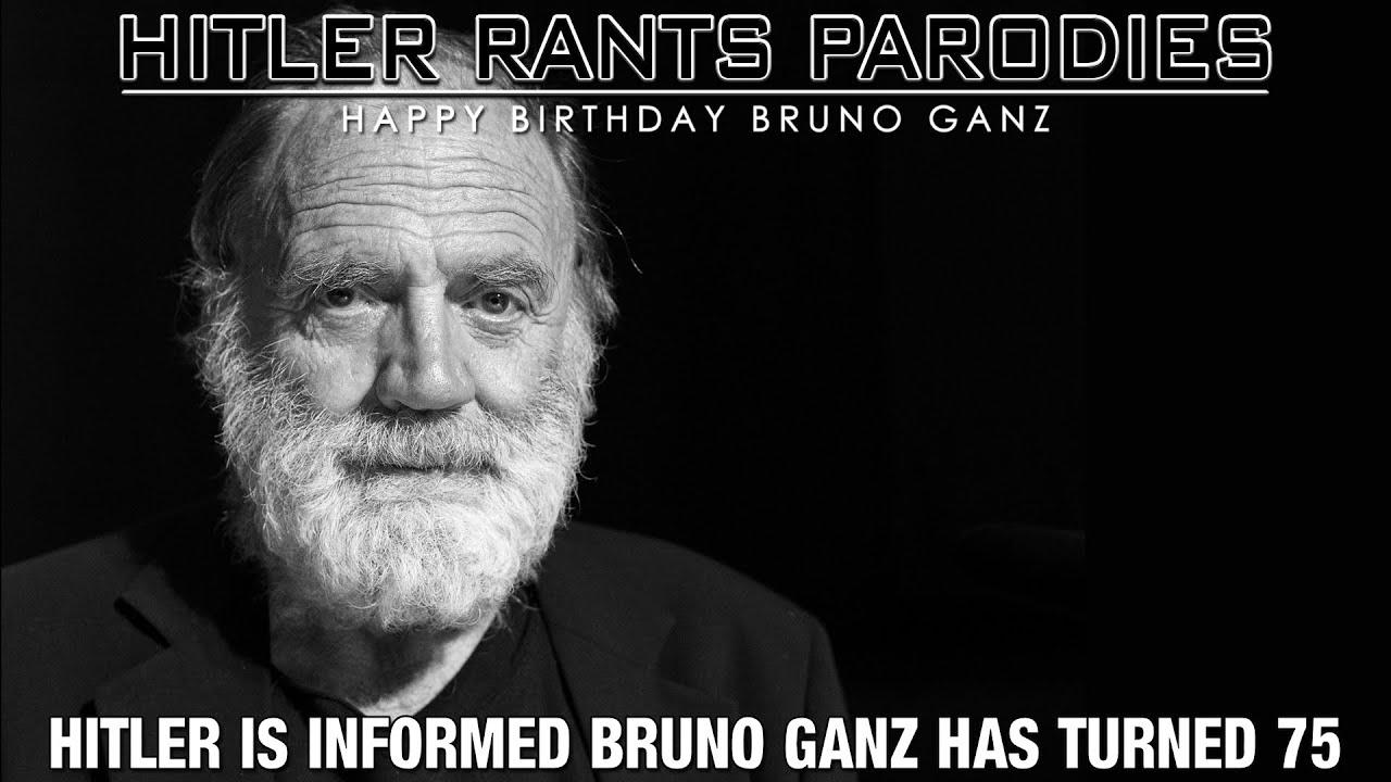 Hitler is informed Bruno Ganz has turned 75