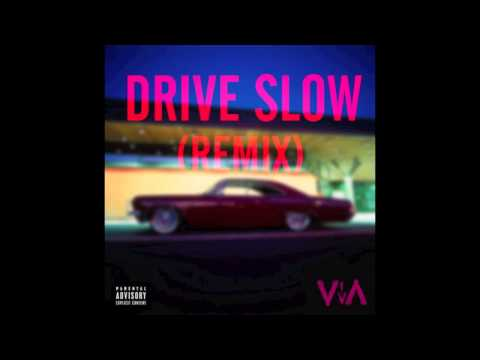 Drive Slow (Remix) - Viva