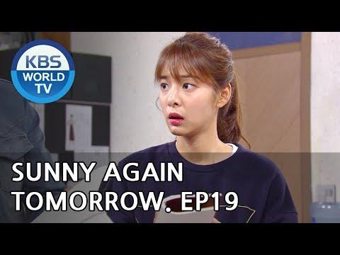 Sunny Again Tomorrow | 내일도 맑음 - Ep.19 [SUB : ENG,CHN,IND / 2018.06.06]