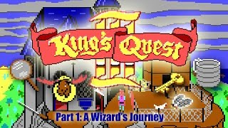 King's Quest III pt 1/6: A Wizard's Journey