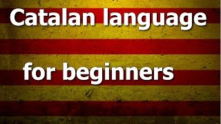 Catalan language Lesson 1