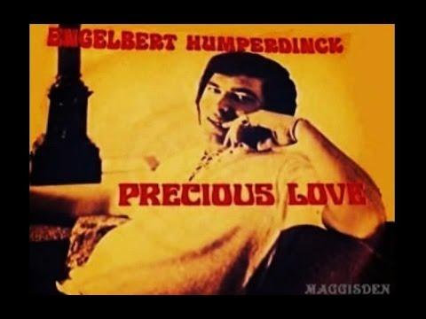 Engelbert Humperdinck - Precious Love