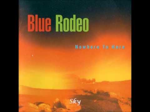 Blue Rodeo - Sky