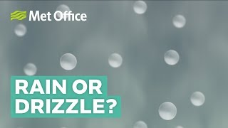 What is the difference between rain and drizzle?