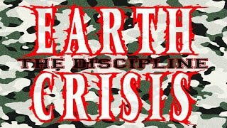 Watch Earth Crisis The Discipline video