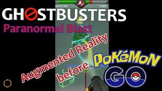 """Ghostbusters Paranormal Blast"" AR before ""Pokemon Go"""