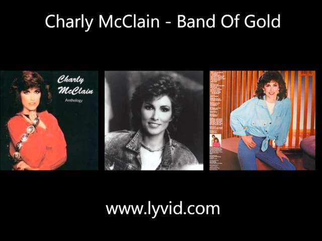 Charly McClain - Band Of Gold