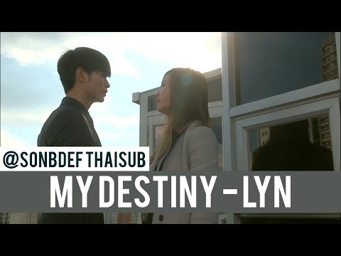 [thaisub] Lyn - My Destiny (you Who Came From The Stars Ost.) video