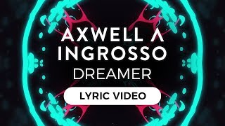 download lagu Axwell Λ Ingrosso - Dreamer gratis